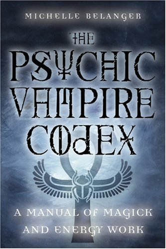 the-psychic-vampire-codex