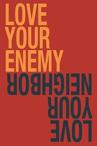 love-your-enemy-poster