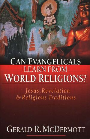 can-evangelicals-learn-from-world-religions